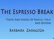 The Espresso Break Tours and Nook of Naples Italy and Beyond